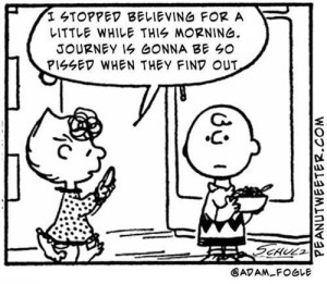 A cartoon where lucy says she stopped believing for a while